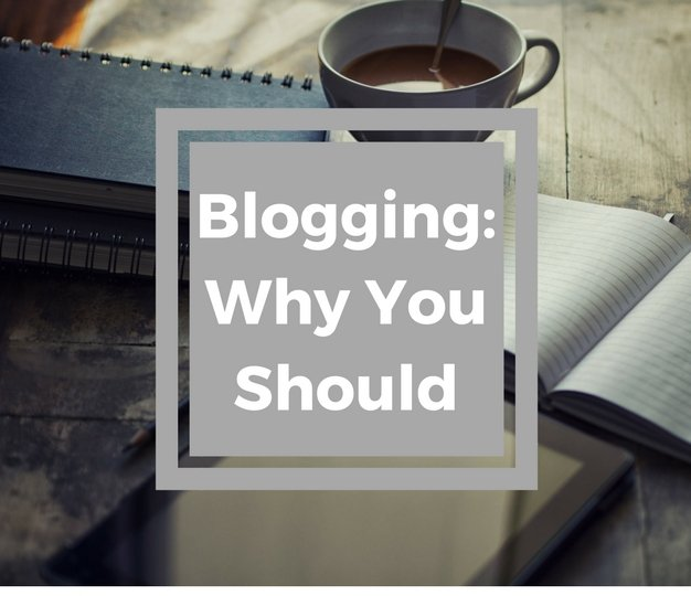 BloggingWhyYouShould