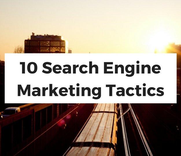 10SearchEngineMarketingTactics