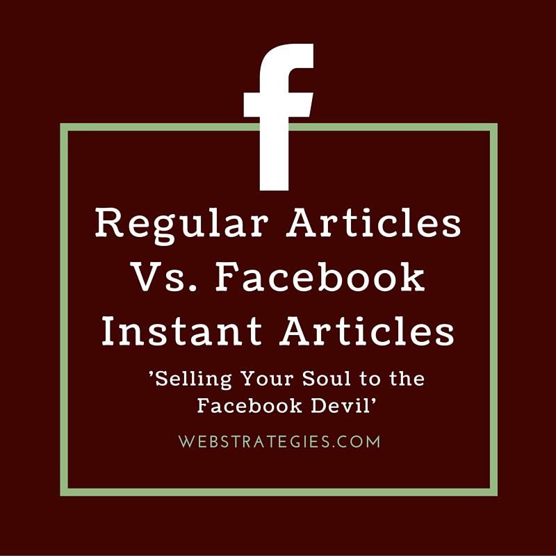 Regular Articles Vs. Facebook Instant Articles