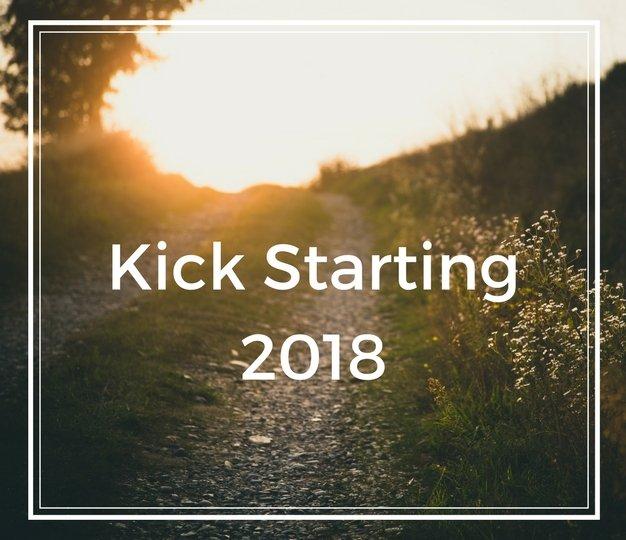 Kick Starting 2018