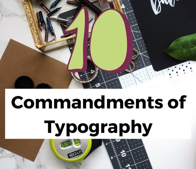10CommandmentsofTypography