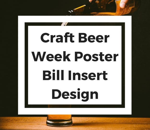Craft Beer Week Poster Bill Insert Design Web Strategies