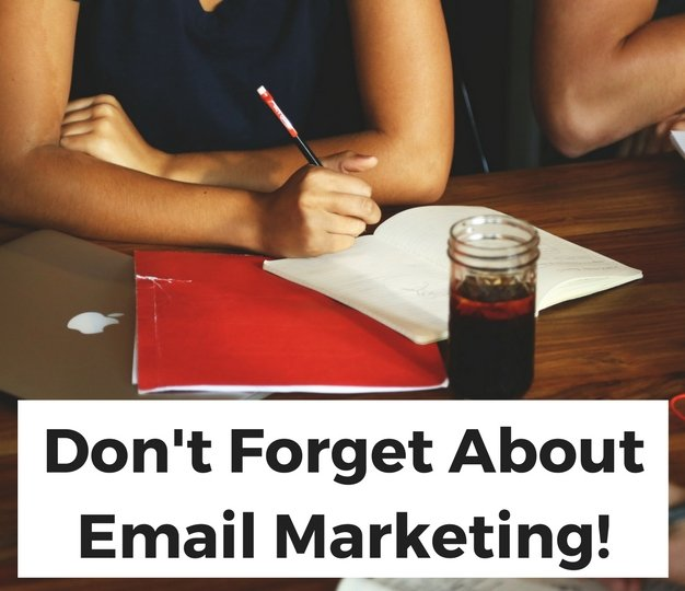 Don'tForgetAboutEmailMarketing!