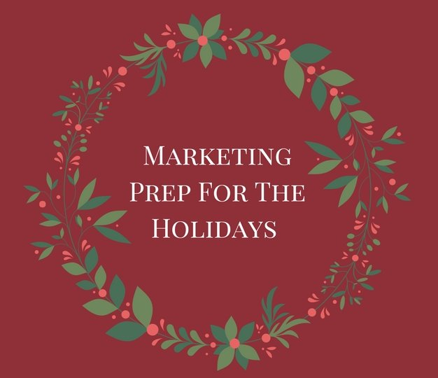 Marketing Prep For The Holidays (2)