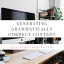 Generating Grammatically correct content
