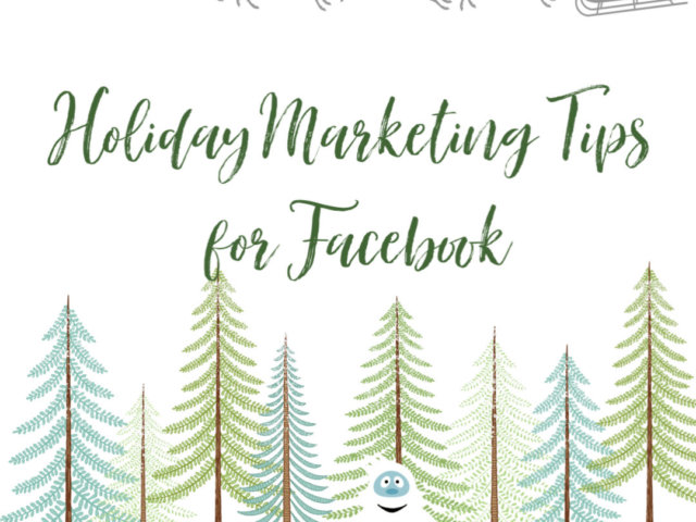 Holiday Marketing Tips for Facebook