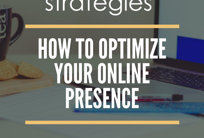 How To Optimize Your Online Presence