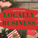 How To Shop Locally For Your Business