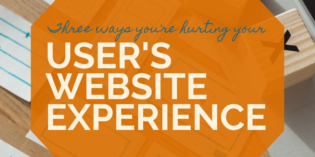 Three Ways User Experience