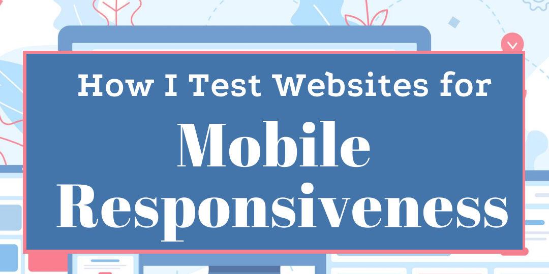 Test Websites For Mobile Responsiveness